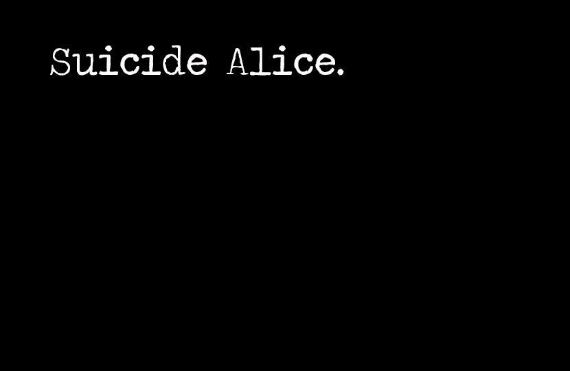 'Suicide Alice' – À tel quel